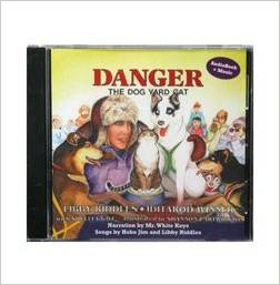 Danger: The Dog Yard Cat By Libby Riddles - AUDIO CD